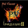 phil vincent - unreleased 2